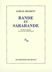 Bande et sarabande - SamuelBeckett