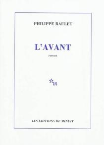 L'avant - PhilippeRaulet