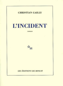 L'incident - Christian Gailly