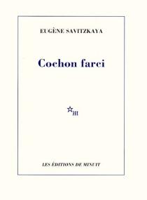 Cochon farci - EugèneSavitzkaya