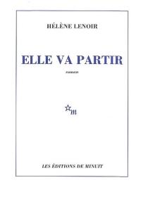 Elle va partir - HélèneLenoir