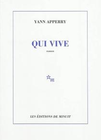 Qui vive - YannApperry