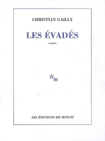 Les évadés - ChristianGailly