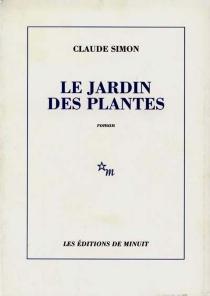 Le jardin des plantes - ClaudeSimon
