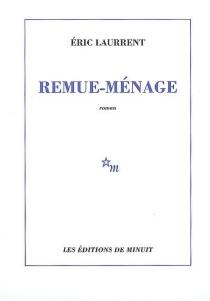 Remue-ménage - ÉricLaurrent