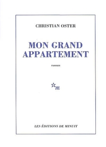 Mon grand appartement - Christian Oster