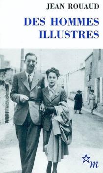 Des hommes illustres - JeanRouaud