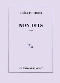 Non-dits - GisèleFournier