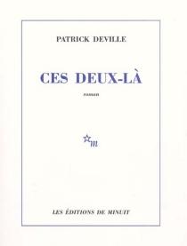 Ces deux-là - PatrickDeville