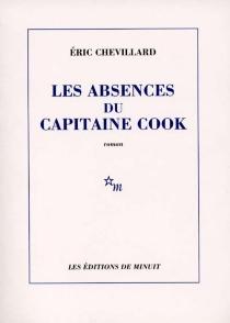 Les absences du capitaine Cook - ÉricChevillard