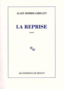 La reprise - AlainRobbe-Grillet