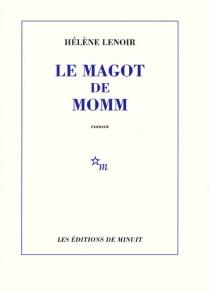 Le magot de Momm - HélèneLenoir