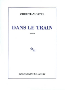 Dans le train - Christian Oster