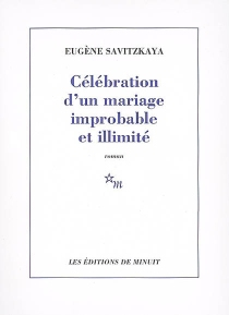 Célébration d'un mariage improbable et illimité - EugèneSavitzkaya