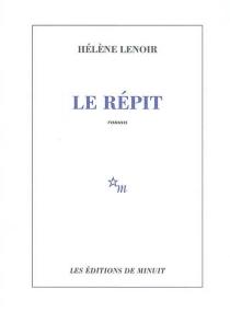 Le répit - HélèneLenoir