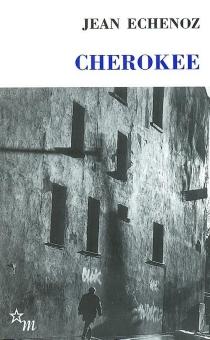 Cherokee - JeanEchenoz