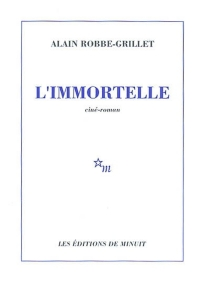 L'immortelle - Alain Robbe-Grillet