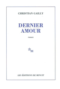 Dernier amour - ChristianGailly