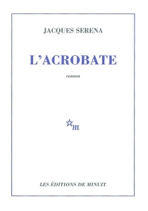 L'acrobate - Jacques Serena