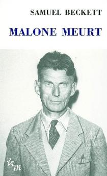 Malone meurt - SamuelBeckett