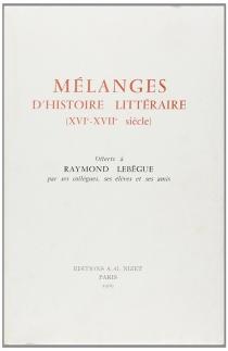 Mélanges d'histoire littéraire offerts à Daniel Mornet -