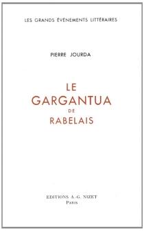 Le Gargantua de Rabelais - PierreJourda