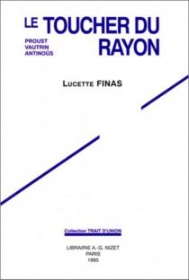 Le toucher du rayon : Proust, Vautrin et Antinoüs - LucetteFinas