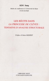 Les récits dans La princesse de Clèves : tentative d'analyse structurale - SungKim