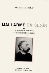Mallarmé en clair - MichelGauthier