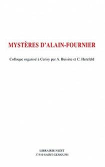 Mystères d'Alain-Fournier -