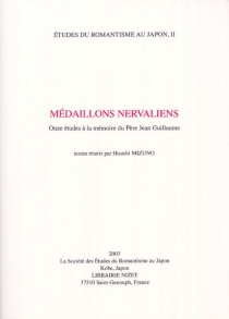 Médaillons nervaliens : onze études à la mémoire du père Jean Guillaume -