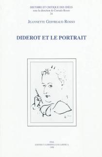 Diderot et le portrait - JeannetteGeffriaud Rosso