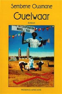 Guelwaar - OusmaneSembène