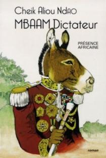 Mbaam dictateur - Cheik AliouNdao