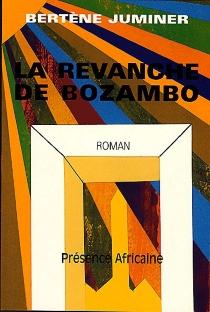La revanche de Bozambo - BertèneJuminer