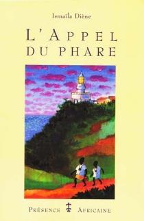 L'appel du phare - IsmaïlaDiène