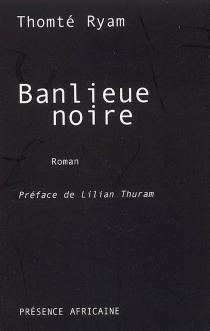 Banlieue noire - ThomtéRyam