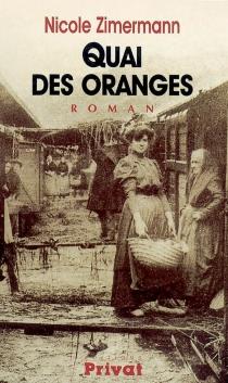 Quai des oranges - NicoleZimermann