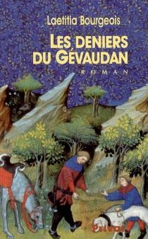 Les deniers du Gévaudan - LaetitiaBourgeois