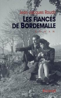 Les fiancés de Bordemalle - Jean-JacquesRouch