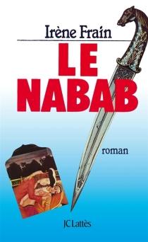 Le Nabab - IrèneFrain