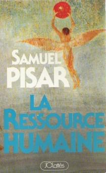 La ressource humaine - SamuelPisar