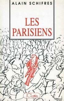 Les Parisiens - AlainSchifres