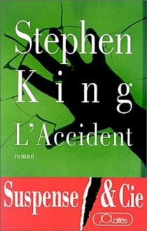 Dead zone : l'accident - Stephen King