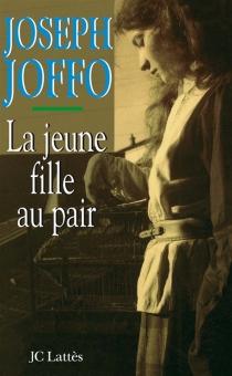 La Jeune fille au pair - JosephJoffo