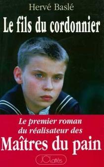 Le fils du cordonnier - HervéBaslé