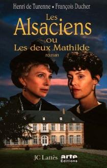 Les Alsaciens ou Les deux Mathilde - FrançoisDucher