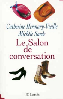 Le salon de conversation - Catherine Hermary-Vieille