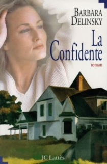 La confidente - Barbara Delinsky