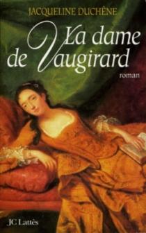 La dame de Vaugirard - JacquelineDuchêne